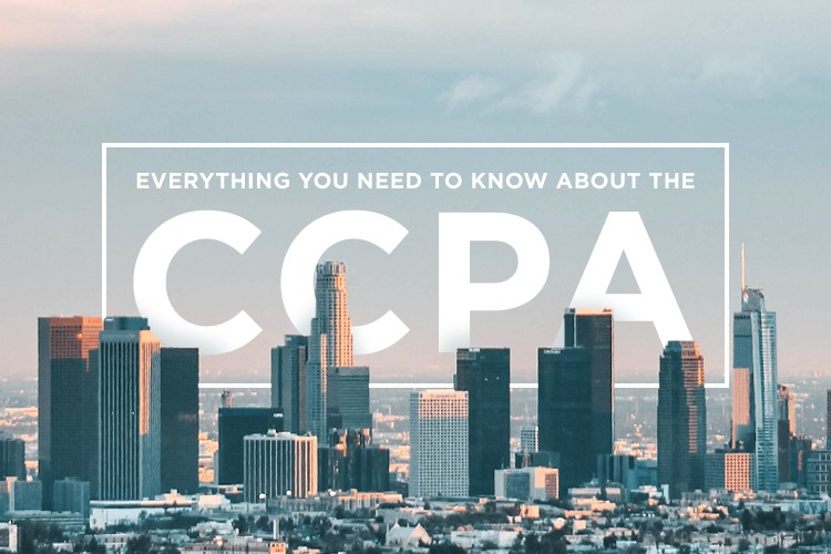 What is CCPA Compliance? Everything You Need to Know about the CCPA